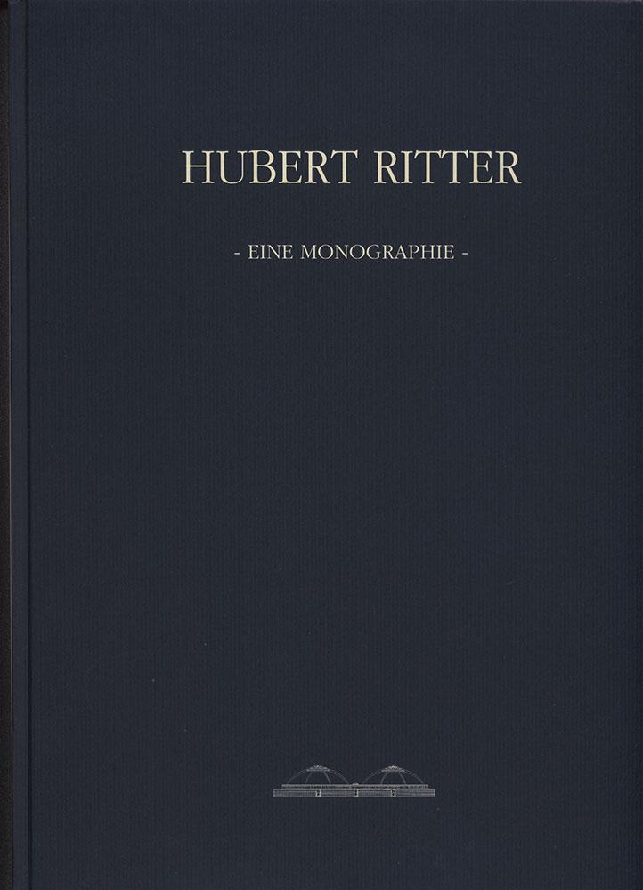 Hubert Ritter – Eine Monographie