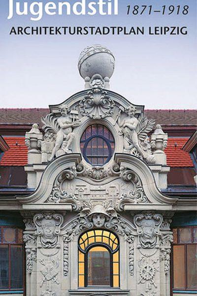 Historismus und Jugendstil 1871–1918, Architekturstadtplan Leipzig